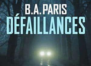 B.A. Paris - Defaillances