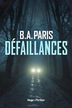 B.A. Paris - Défaillances