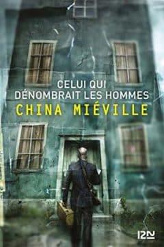 China Mieville - Celui qui dénombrait les hommes