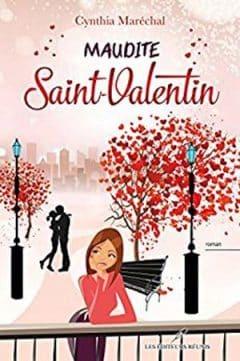 Cynthia Maréchal - Maudite Saint-Valentin