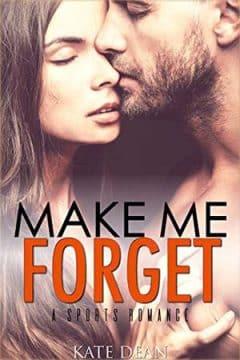 Kate Dean - Make Me Forget