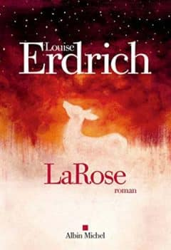 Louise Erdrich - LaRose