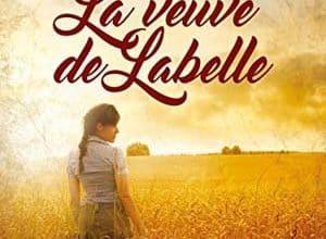 Lucy-France Dutremble - La veuve de Labelle