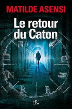 Matilde Asensi - Le retour du caton