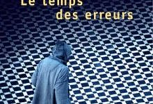 Mohamed Choukri - Le Temps des erreurs