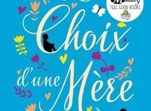 Sinéad Moriarty - Le Choix d'une Mère