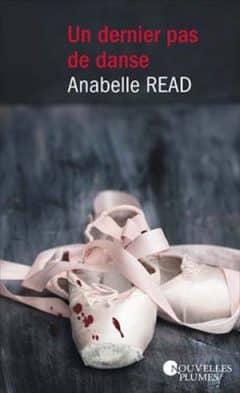 Anabelle Read - Un dernier pas de danse