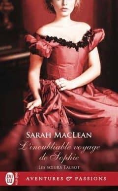 Sarah MacLean - Les soeurs Talbot, Tome 1