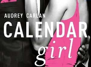 Audrey Carlan - Calendar Girl - l'intégrale