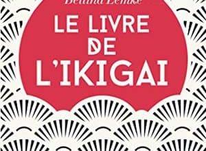 Bettina Lemke - Le livre de l'Ikigai