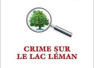 Christian Jacq - Crime sur le lac Léman