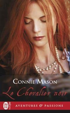 Connie Mason - Le chevalier noir