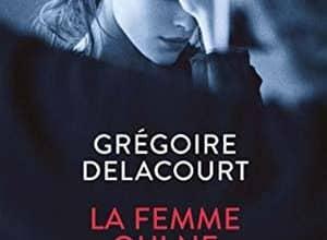 Grégoire Delacourt - La femme qui ne vieillissait pas