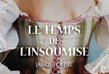 Jacquie Béal - Le temps de l'insoumise