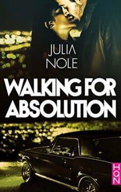 Julia Nole - Walking for Absolution