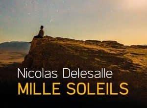 Nicolas Delesalle - Mille Soleils