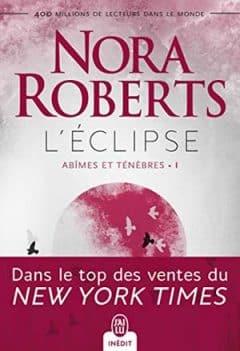 Nora Roberts - Abîmes et ténèbres, Tome 1
