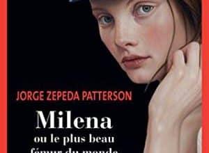Jorge Zepeda patterson - Milena ou le plus beau fémur
