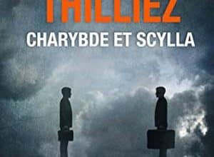 Franck Thilliez - Charybde et Scylla