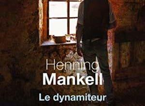 Henning Mankell - Le dynamiteur
