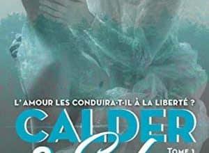Mia Sheridan - Calder & Eden - Tome 1