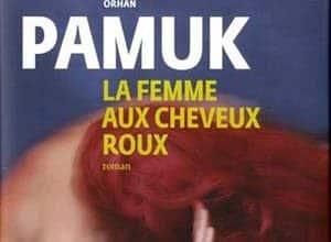 Orhan Pamuk - La Femme aux Cheveux roux
