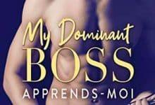 Chloe Wilkox - My Dominant Boss - Tome 1
