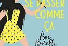 Eve Borelli - C'était pas censé se passer comme ça