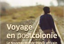 Stephen Smith - Voyage en Postcolonie