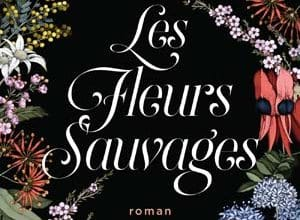Holly Ringland - Les fleurs sauvages