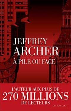 Jeffrey Archer - À pile ou face