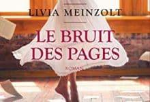 Livia Meinzolt - Le bruit des pages