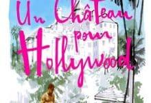 Un chateau pour Hollywood