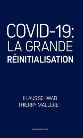 COVID-19 - La Grande Réinitialisation