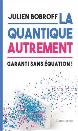 La quantique autrement