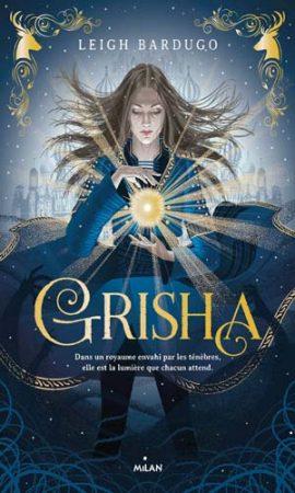 Grisha, Tome 1 : Grisha