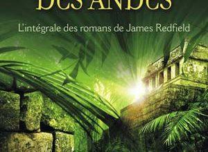 La prophétie des Andes - L'intégrale
