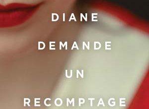 Diane demande un recomptage